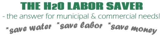H20 Labor Saver